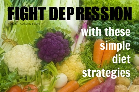 Fight depression with diet