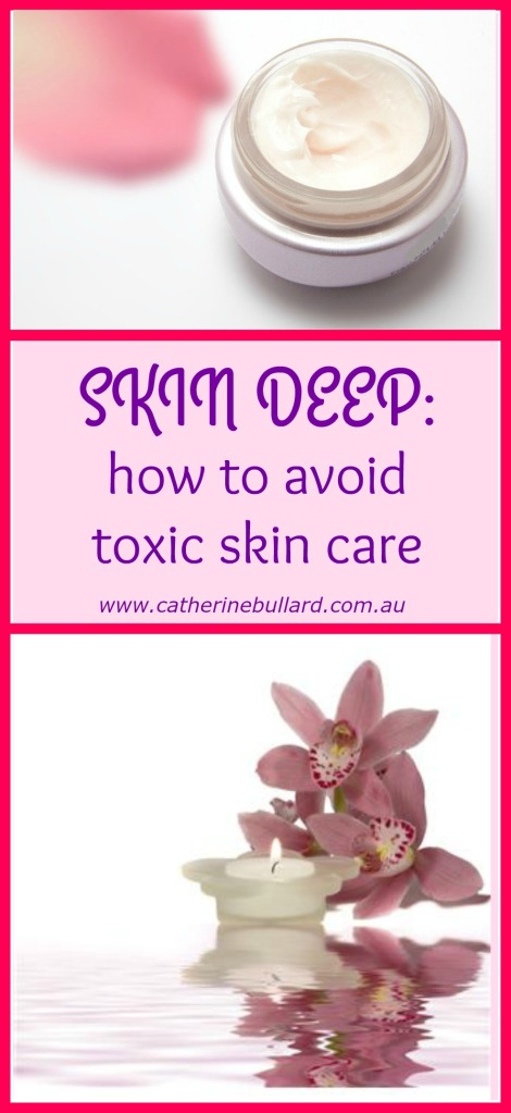 Skin Deep: Avoid toxic skin care products