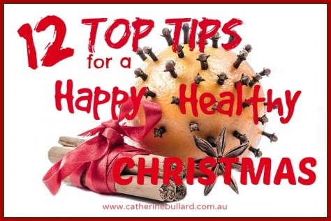 12 Top tips for a happy healthy Christmas