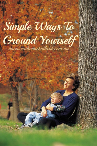 simple ways to ground yourself
