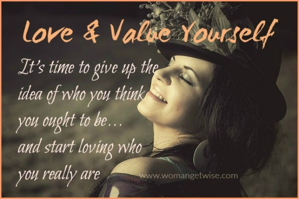 love and value yourself